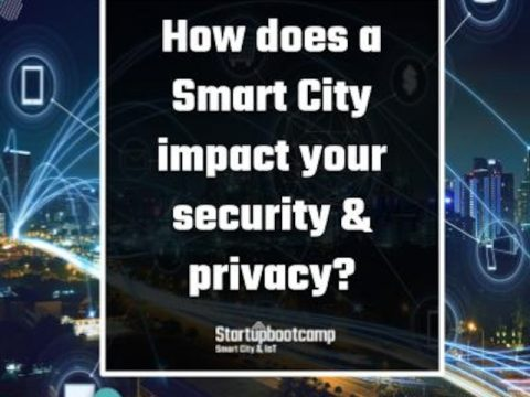 How does a Smart City impact your security & privacy