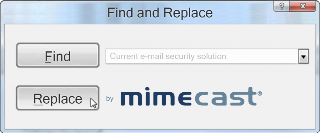 Mimecast find and replace