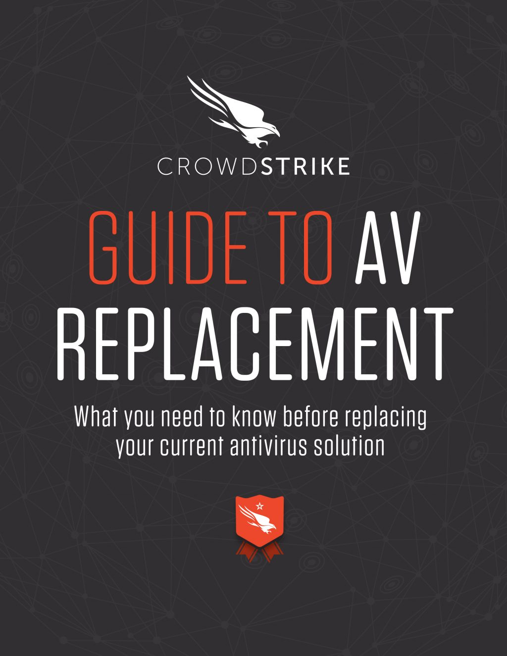 crowdstrike-0003-Guide_to_AV_Replacement_What_You_Need_to_Know_Before_Replacing_Your_Current_AV_Solution-1-1024x1325